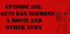 "The Sci-Fi Christian – 9/25/17 ""Episode 588: IT Gets Dan Simmons a Movie and Other News"" featuring Matt Anderson and […]"
