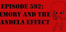 "The Sci-Fi Christian – 10/4/17 ""Episode 592: Memory and the Mandela Effect"" featuring Matt Anderson and Ben De Bono The […]"