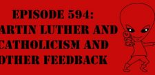"The Sci-Fi Christian – 10/10/17 ""Episode 594: Martin Luther and Catholicism and Other Feedback"" featuring Matt Anderson and Ben De […]"
