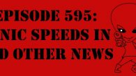 """The Sci-Fi Christian – 10/11/17 """"Episode 595: Sonic Speeds in and Other News"""" featuring Matt Anderson and Ben De Bono […]"""