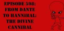 "The Sci-Fi Christian – 10/31/17 ""Episode 598: From Dante to Hannibal: The Divine Cannibal"" featuring Matt Anderson and Ben De […]"