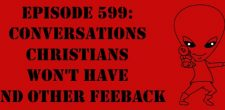 "The Sci-Fi Christian – 11/03/17 ""Episode 599: Conversations Christians Won't Have and Other Feedback"" featuring Matt Anderson and Ben De […]"