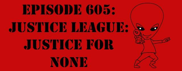"The Sci-Fi Christian – 11/22/17 ""Episode 605: Justice League: Justice for None"" featuring Matt Anderson and Ben De Bono We […]"