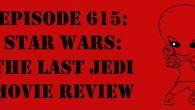 "The Sci-Fi Christian – 12/21/17 ""Episode 615: Star Wars: The Last Jedi Movie Review"" featuring Matt Anderson and Ben De […]"