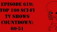 "The Sci-Fi Christian – 12/29/17 ""Episode 619: Top 100 Sci-Fi TV Shows Countdown: 60-51"" featuring Matt Anderson and Ben De […]"