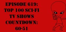 "The Sci-Fi Christian – 12/29/17 ""Episode 619: Top 100 Sci-Fi TV Shows Countdown: 60-51"" featuring Matt Anderson and Ben De […]"