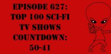 "The Sci-Fi Christian – 1/23/18 ""Episode 627: Top 100 Sci-Fi TV Shows Countdown: 50-41"" featuring Matt Anderson and Ben De […]"