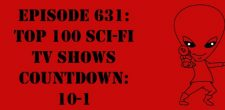 "The Sci-Fi Christian – 1/30/18 ""Episode 631: Top 100 Sci-Fi TV Shows Countdown: 10-1"" featuring Matt Anderson and Ben De […]"